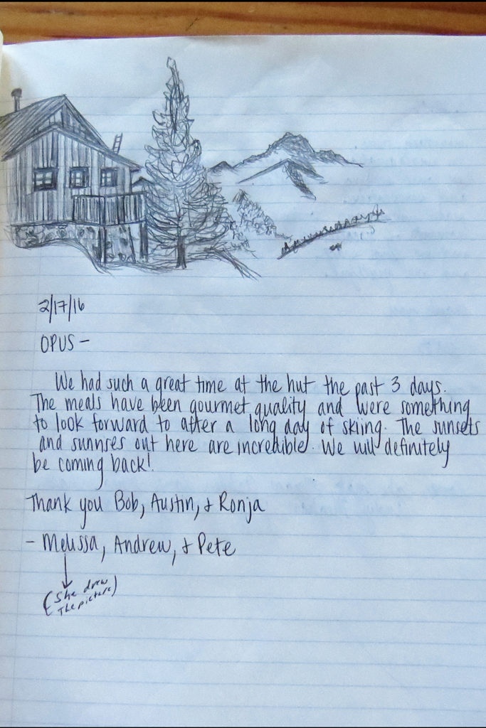 The Opus Hut Visitors log shares the stories of many satisfied visitors